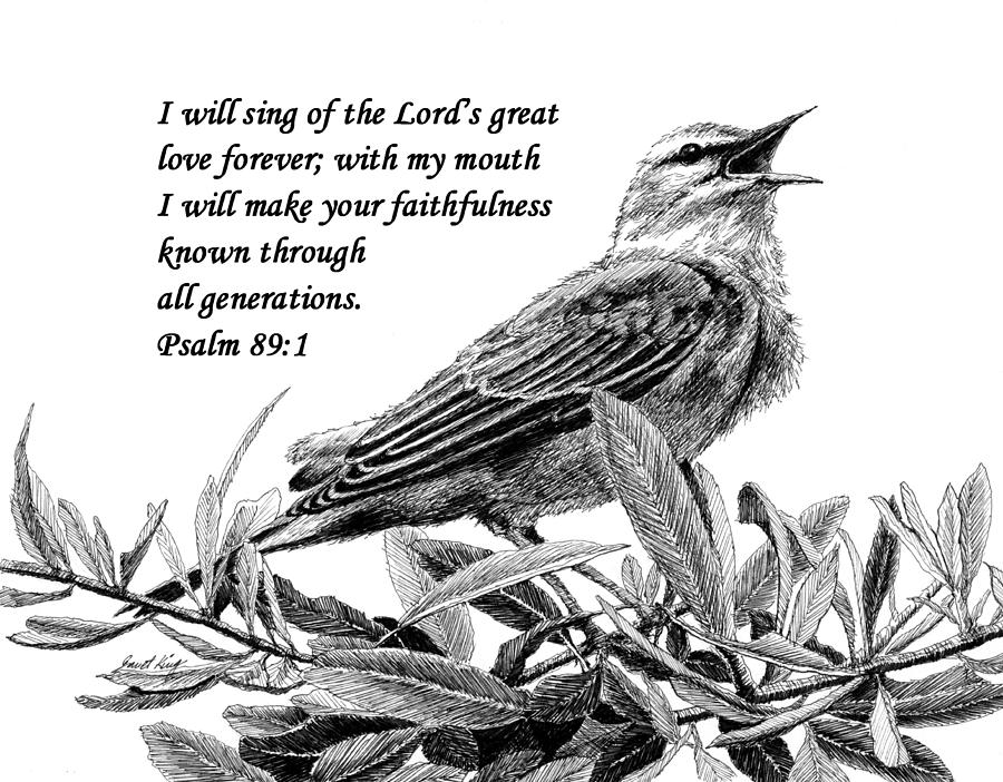 Songbird Drawing - Songbird Drawing With Scripture by Janet King