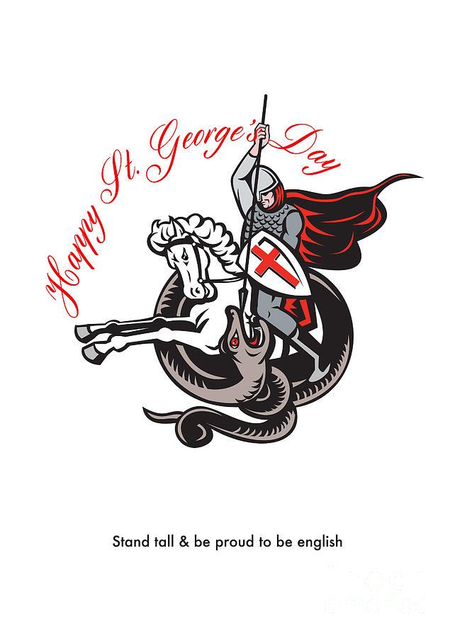Stand Tall Proud English Happy St George Stand Retro Poster Digital Art