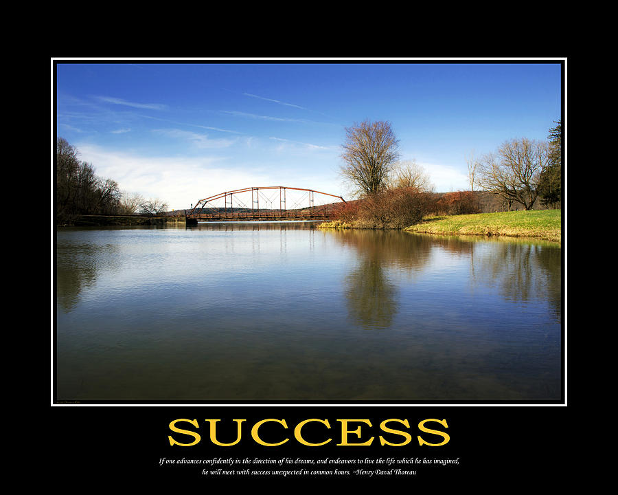 Success Inspirational Motivational Poster Art Photograph  - Success Inspirational Motivational Poster Art Fine Art Print