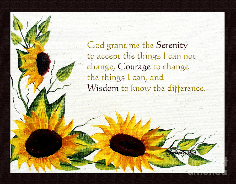 Sunflowers And Serenity Prayer Painting  - Sunflowers And Serenity Prayer Fine Art Print