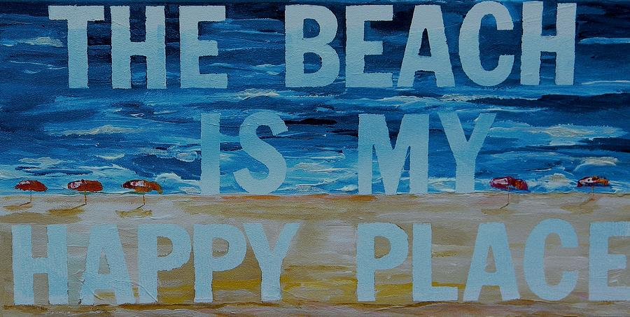 The Beach In My Happy Place Two Painting  - The Beach In My Happy Place Two Fine Art Print