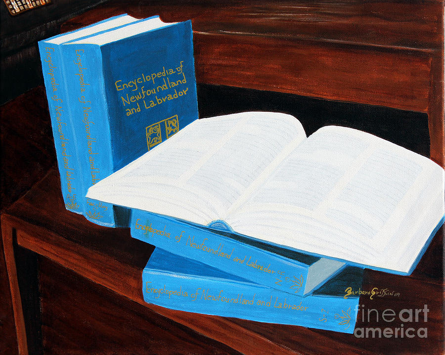 The Encyclopedia Of Newfoundland And Labrador - Joeys Books Painting  - The Encyclopedia Of Newfoundland And Labrador - Joeys Books Fine Art Print