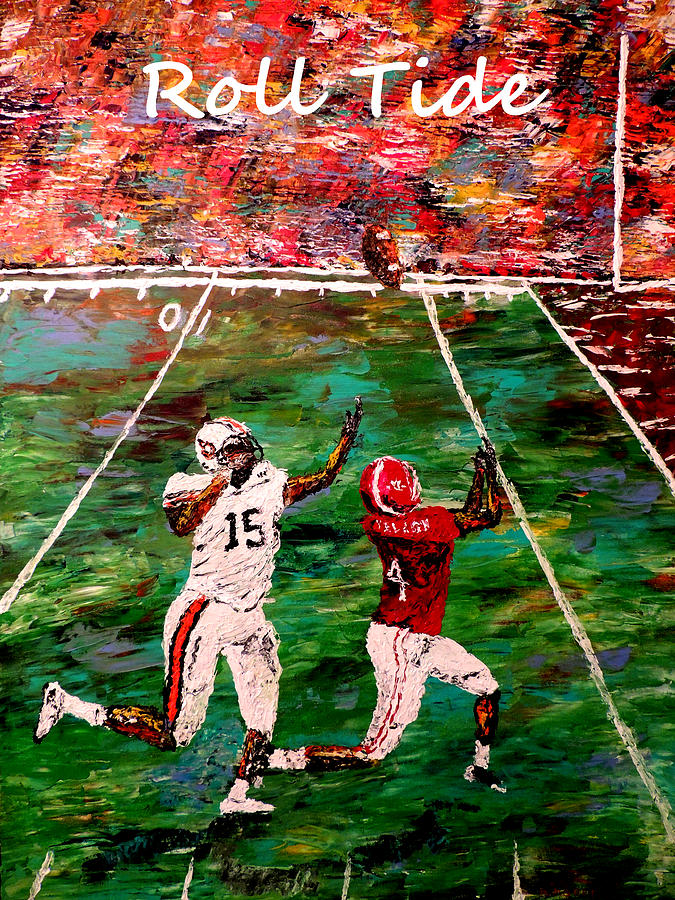 The Final Yard Roll Tide  Painting  - The Final Yard Roll Tide  Fine Art Print