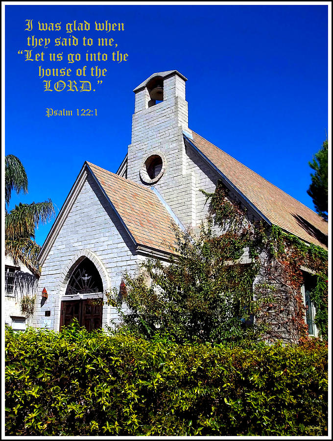 Inspirational Photograph - The House Of The Lord by Glenn McCarthy Art and Photography