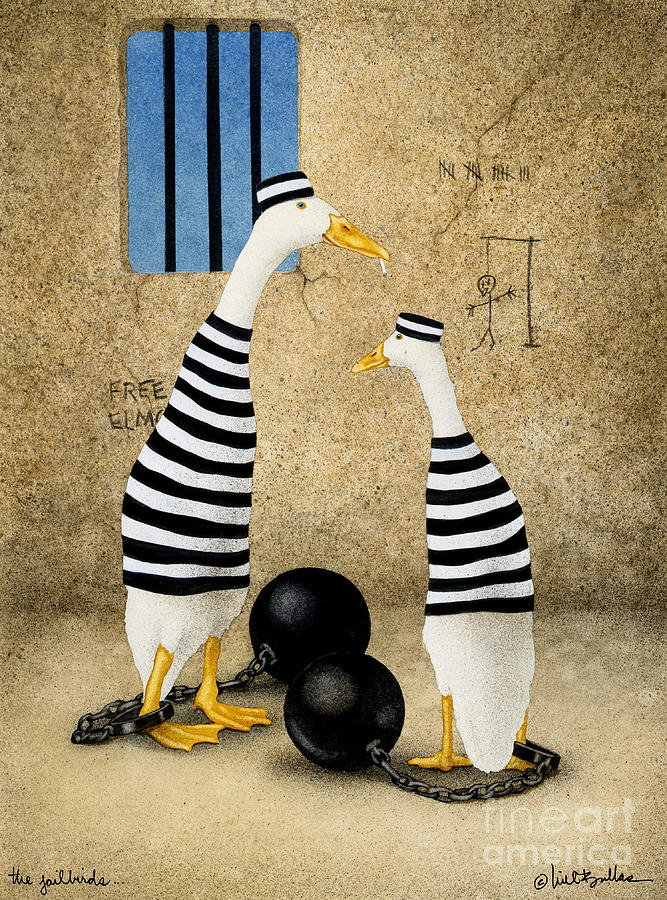 The Jailbirds... Painting  - The Jailbirds... Fine Art Print