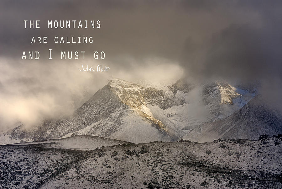 The Mountains Are Calling And I Must Go  John Muir Vintage Photograph