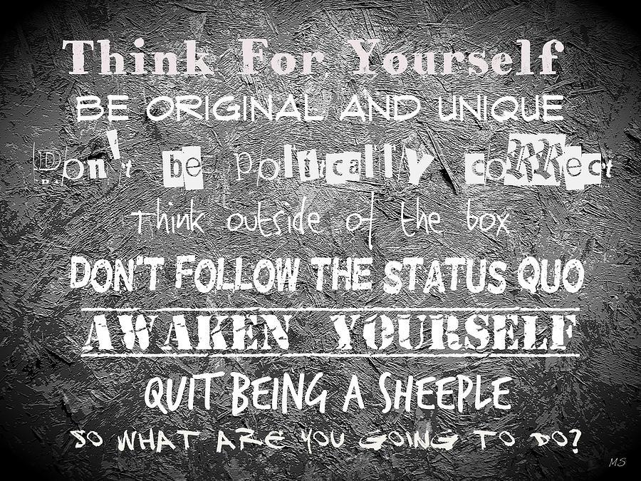 Think For Yourself - Graffiti Art Digital Art