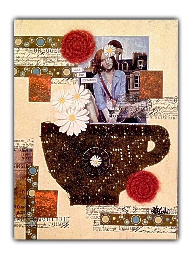 Time For Friends Mixed Media