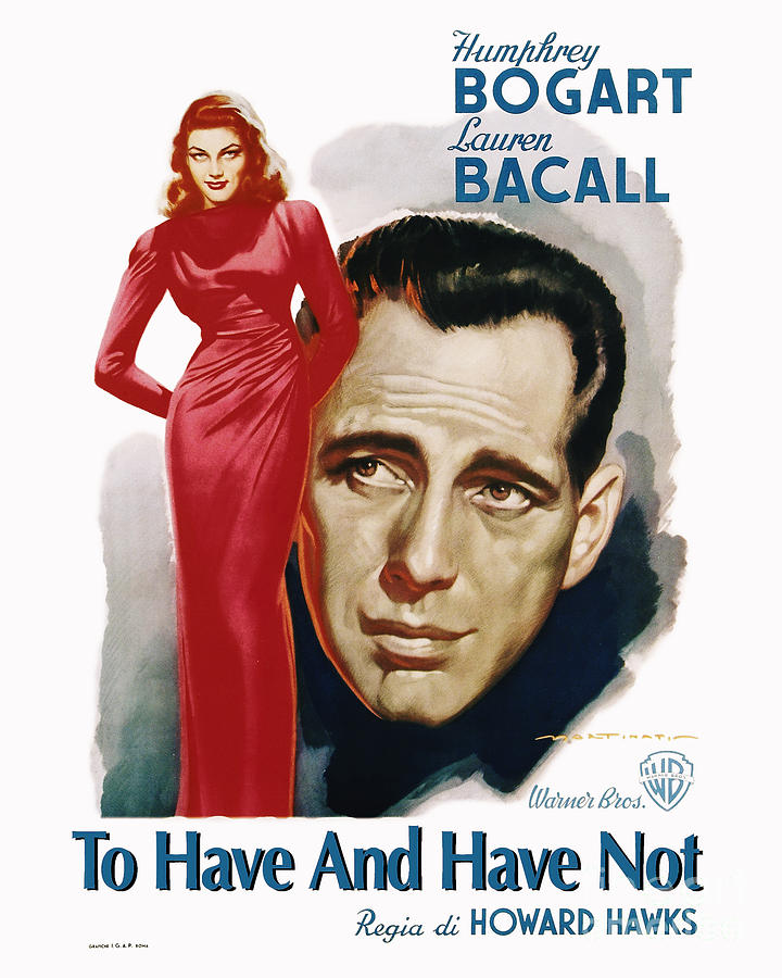 to have and have not movie poster humphrey bogart