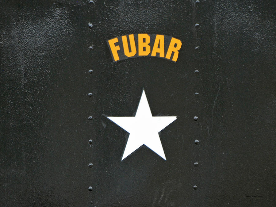 Us Military Fubar Photograph  - Us Military Fubar Fine Art Print