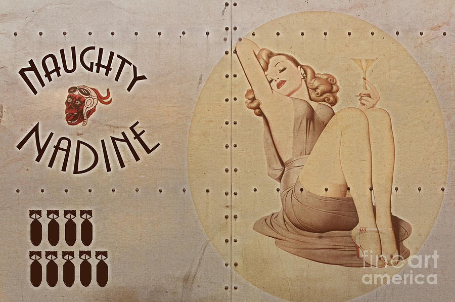Vintage Nose Art Naughty Nadine Digital Art  - Vintage Nose Art Naughty Nadine Fine Art Print