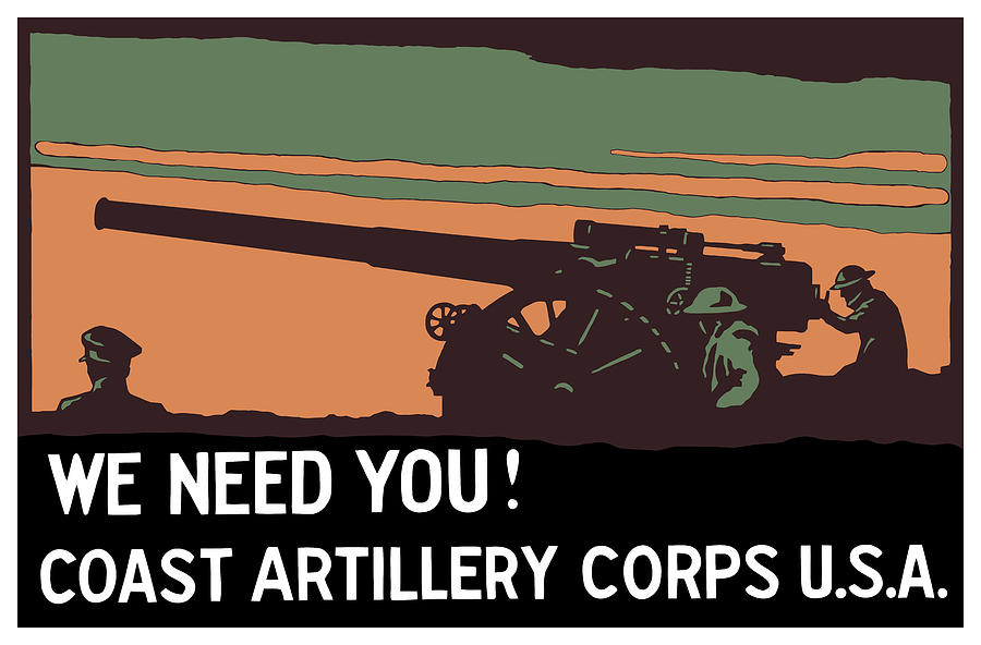 We Need You Coast Artillery Corps Usa Painting  - We Need You Coast Artillery Corps Usa Fine Art Print