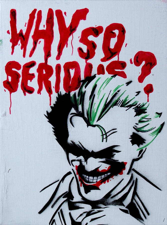 Why So Serious Painting by Dien Holland