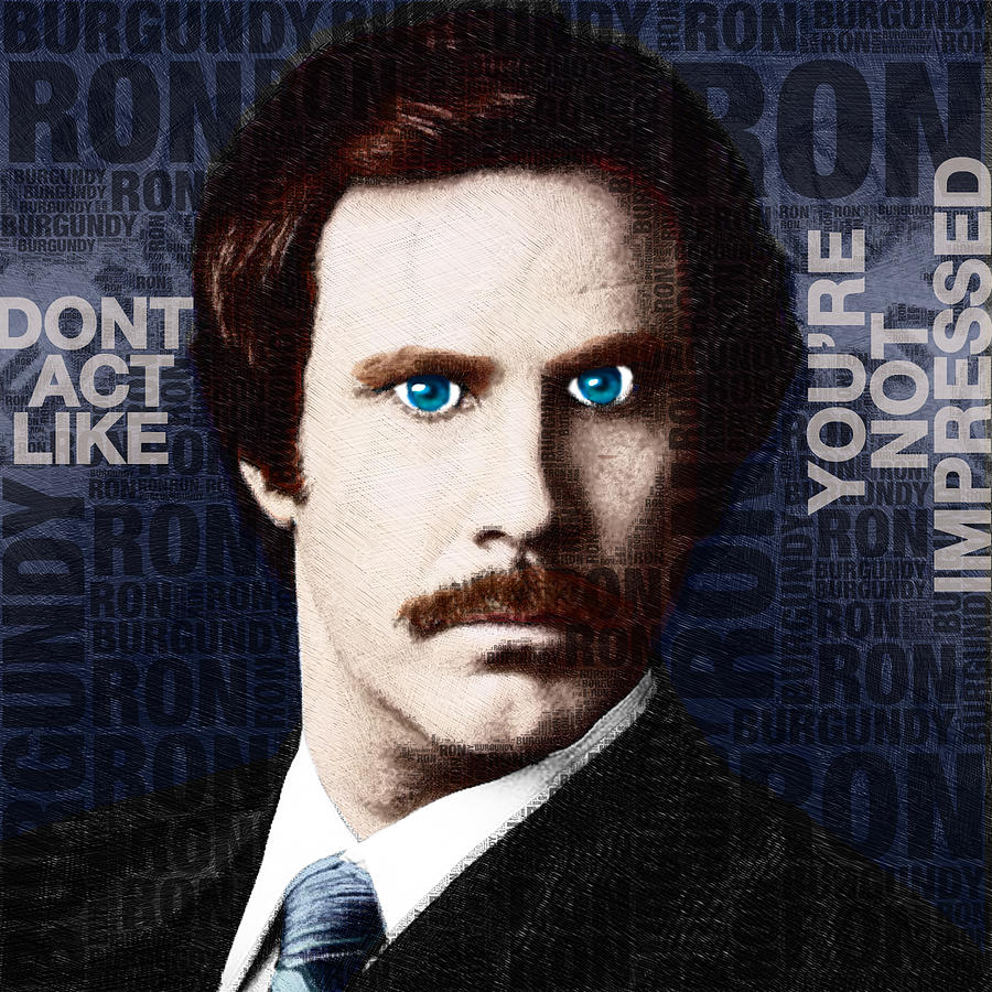 Will Ferrell Anchorman The Legend Of Ron Burgundy Words Color Painting  - Will Ferrell Anchorman The Legend Of Ron Burgundy Words Color Fine Art Print
