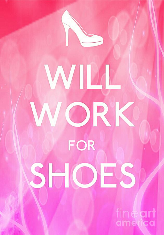 Will Work For Shoes Photograph