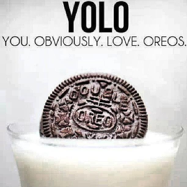 #yolo #oreo #youobviou...