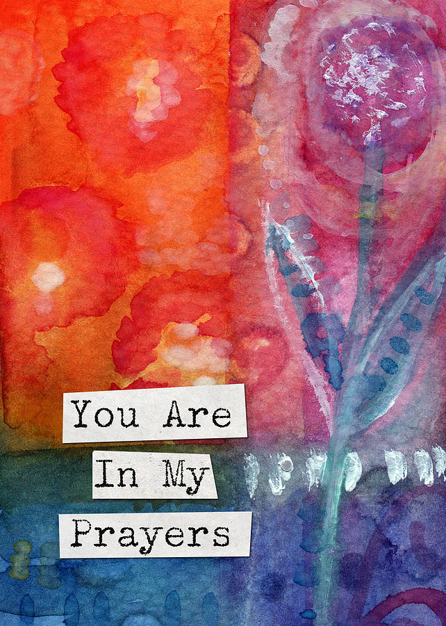 You Are In My Prayers Painting - You Are In My Prayers- Watercolor Art Card by Linda Woods