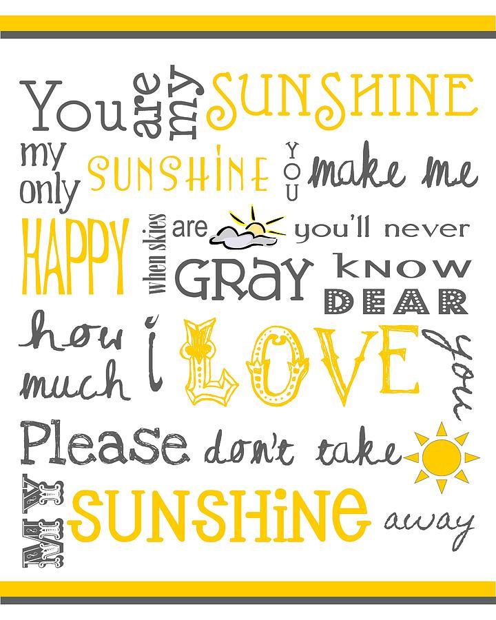 You Are My Sunshine Poster Digital Art  - You Are My Sunshine Poster Fine Art Print