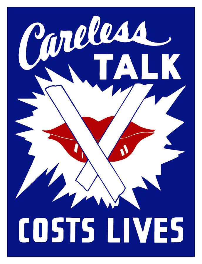 Careless Talk Costs Lives  Painting  - Careless Talk Costs Lives  Fine Art Print