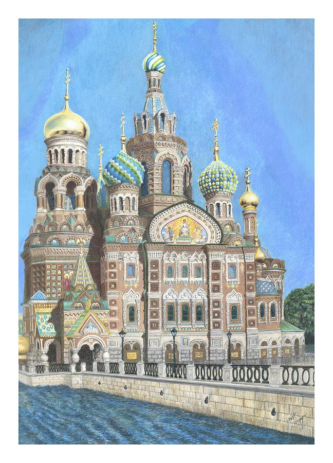 Church Of Our Savior On Spilled Blood St. Petersburg Russia Painting  - Church Of Our Savior On Spilled Blood St. Petersburg Russia Fine Art Print