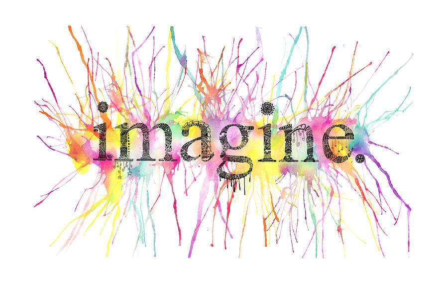 Imagine. Mixed Media