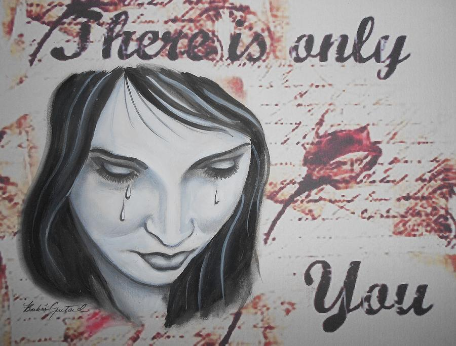 Tears Painting - Only You by Barbie Guitard