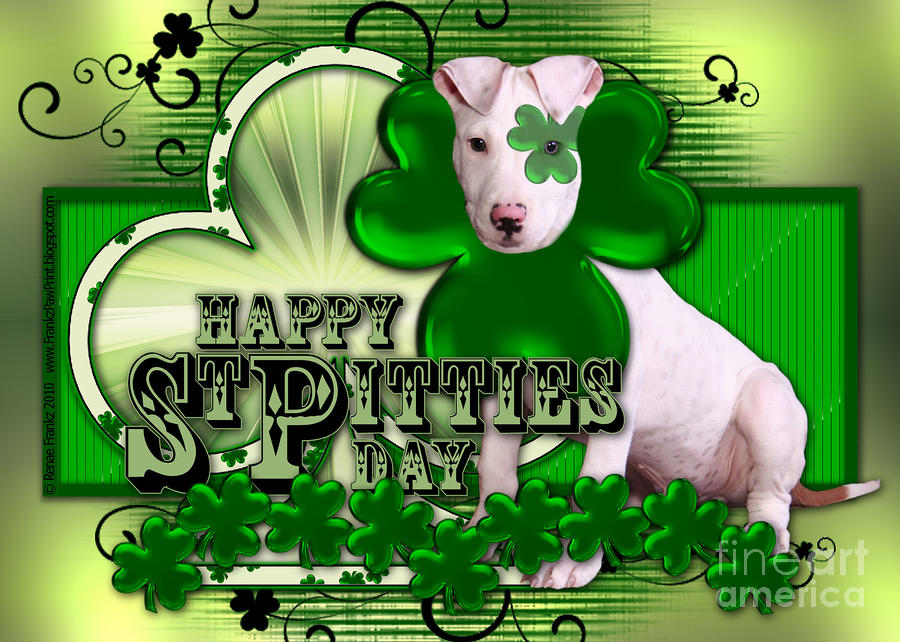 St Patricks - Happy St Pitties Day Digital Art  - St Patricks - Happy St Pitties Day Fine Art Print