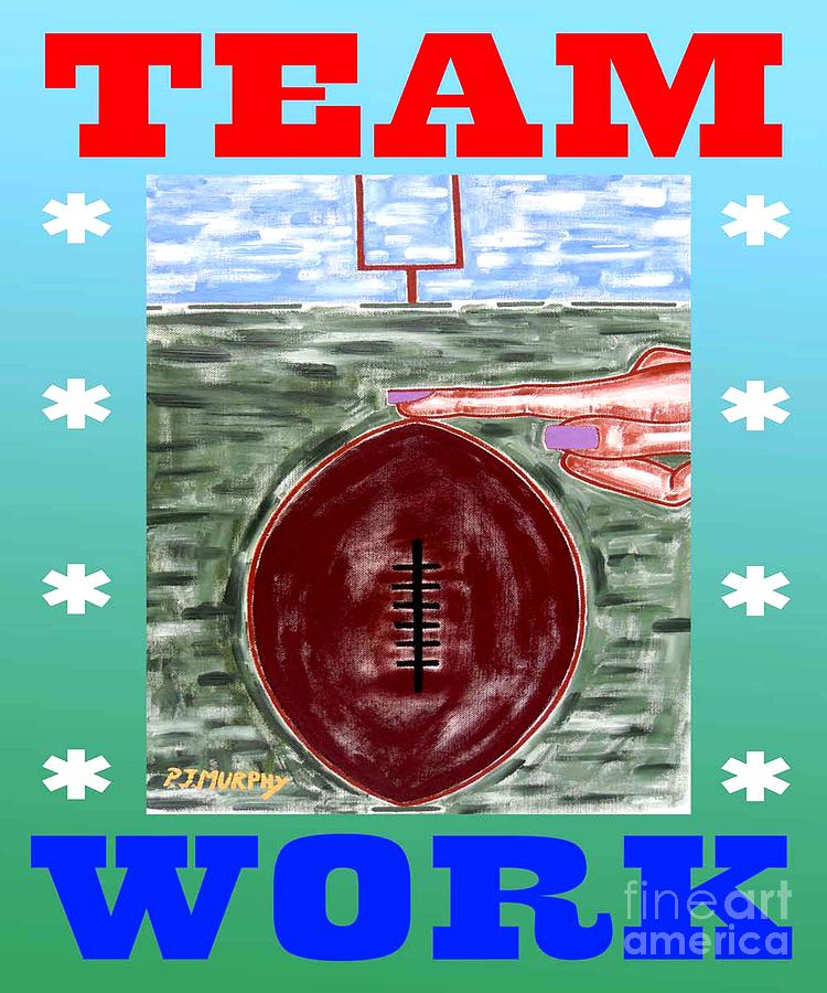 Team Work Painting  - Team Work Fine Art Print
