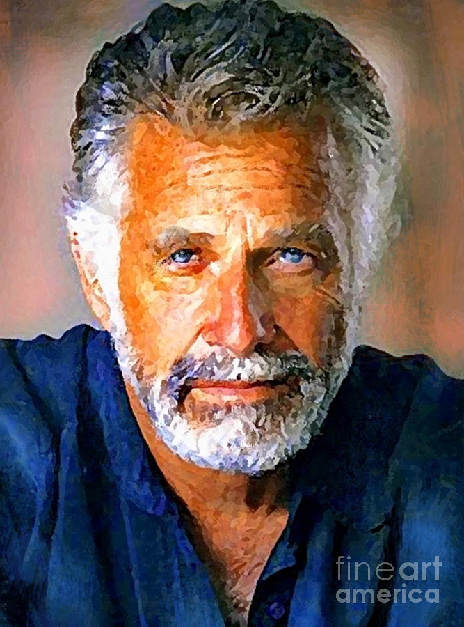 The Most Interesting Man In The World Painting  - The Most Interesting Man In The World Fine Art Print