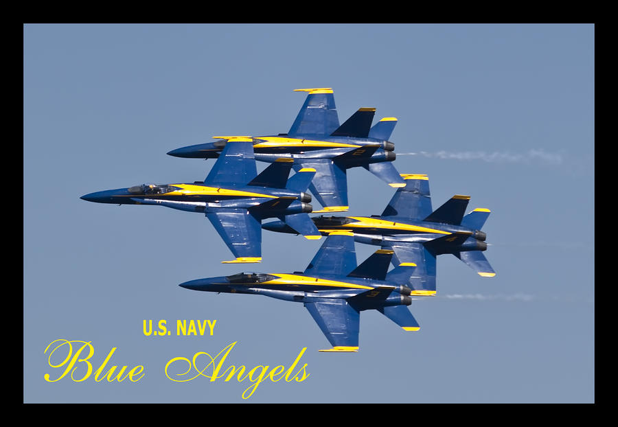 Us Navy Blue Angels Poster Photograph  - Us Navy Blue Angels Poster Fine Art Print