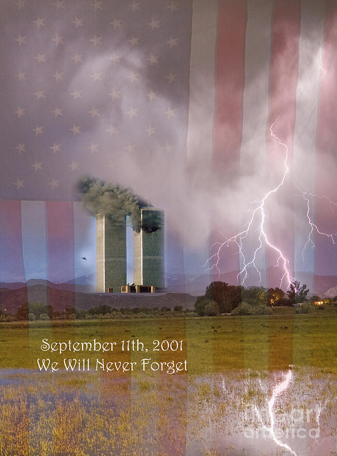 911 We Will Never Forget Photograph  - 911 We Will Never Forget Fine Art Print