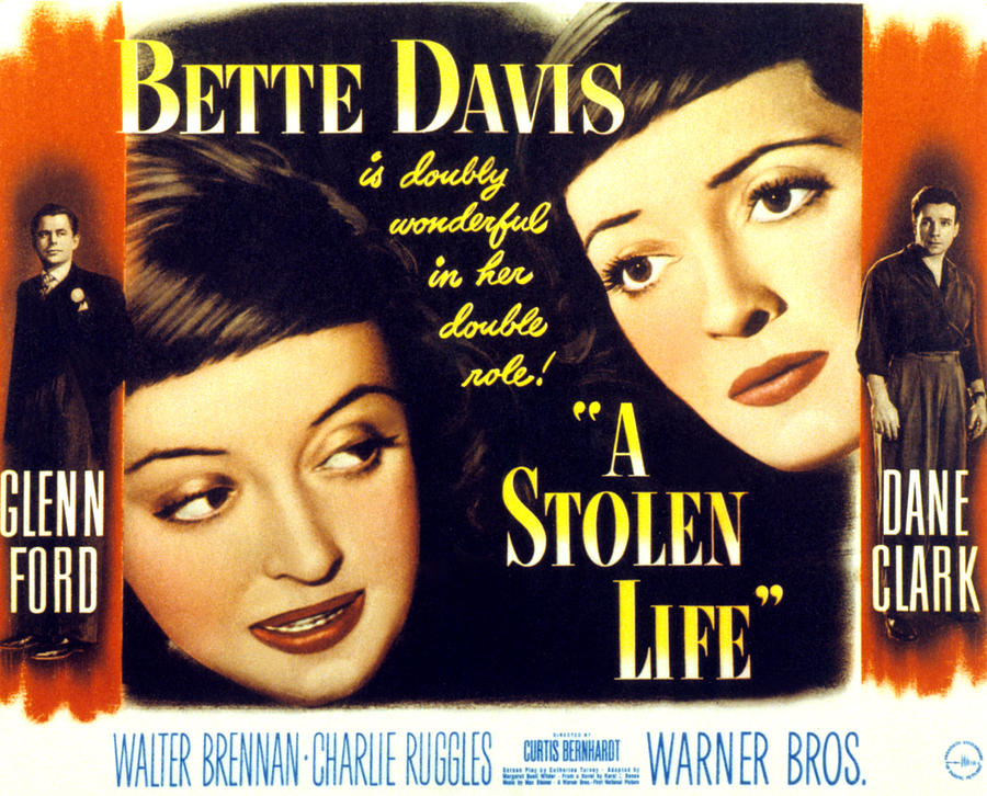 a stolen life Bette davis plays a nice sister and the evil twin who takes her place and her man in director curtis bernhardt's a stolen life (1948.