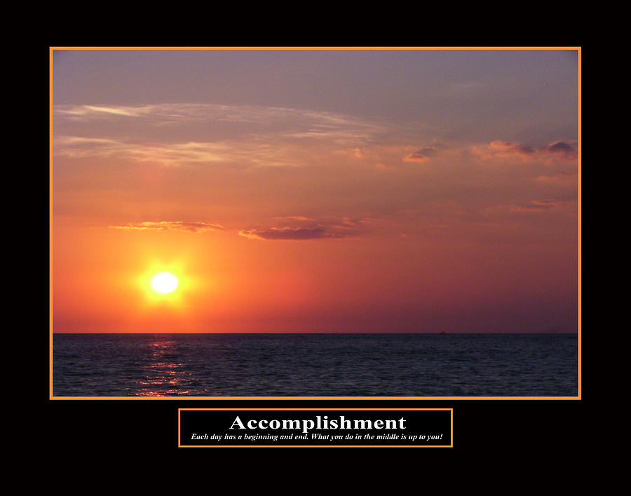 Accomplishment Photograph  - Accomplishment Fine Art Print