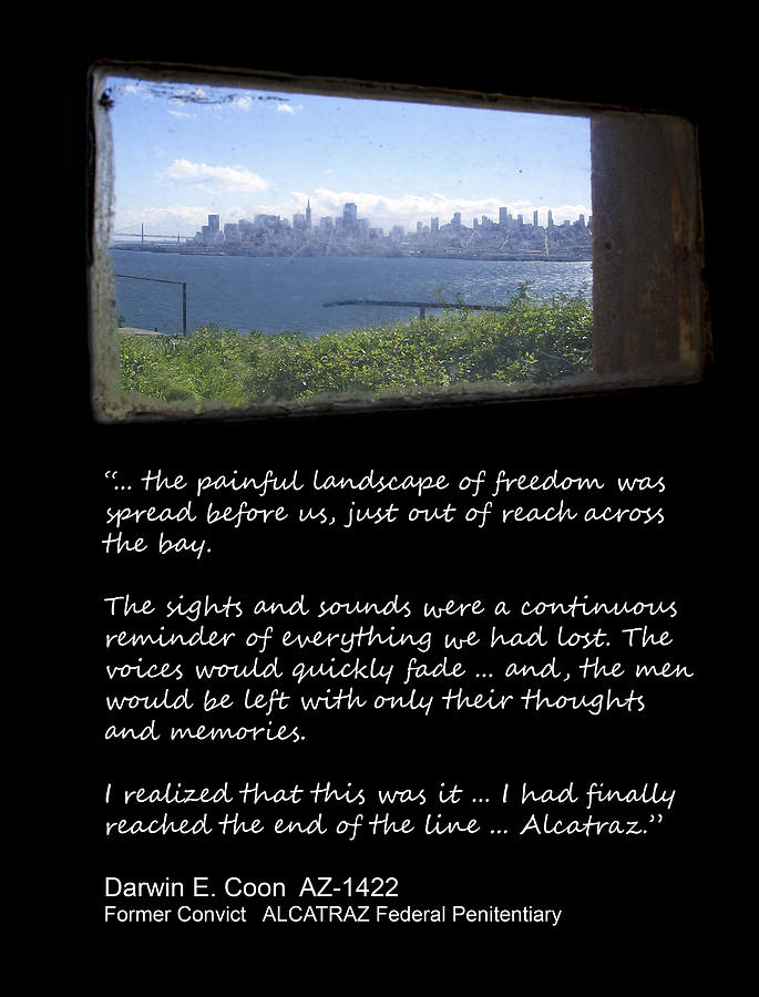Alcatraz Reality - The Painful Landscape Of Freedom Photograph