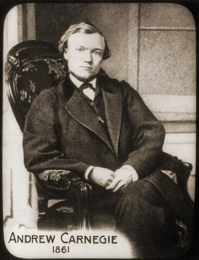 Andrew Carnegie 1835-1919 In 1861, When Photograph