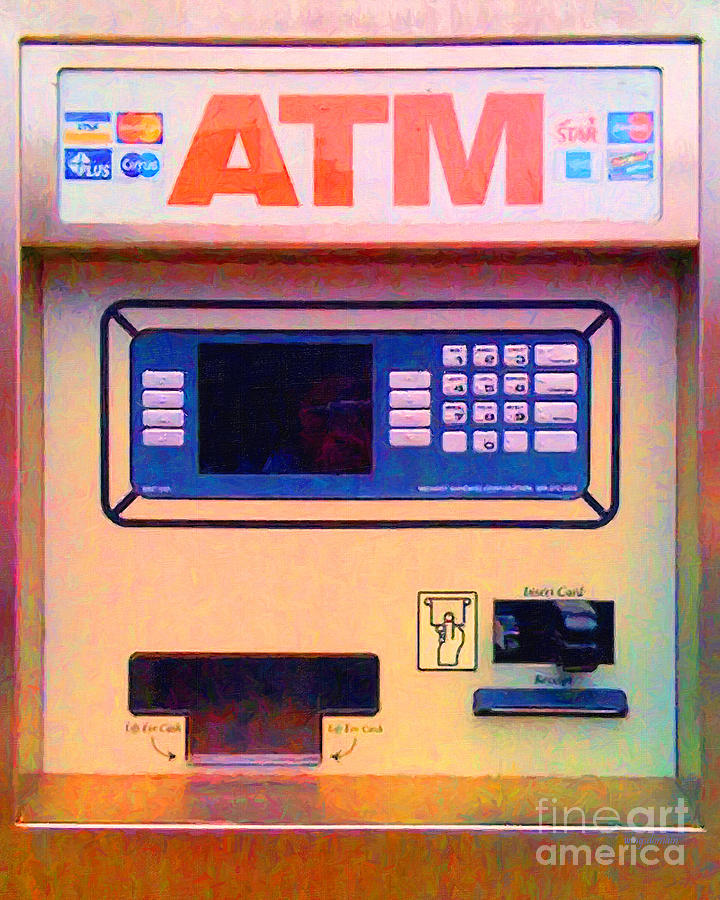 Atm Machine . Money Anytime All The Time Photograph  - Atm Machine . Money Anytime All The Time Fine Art Print