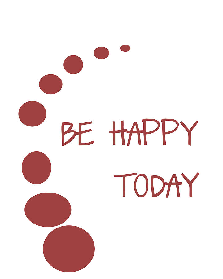 Be Happy Today In Red Digital Art  - Be Happy Today In Red Fine Art Print