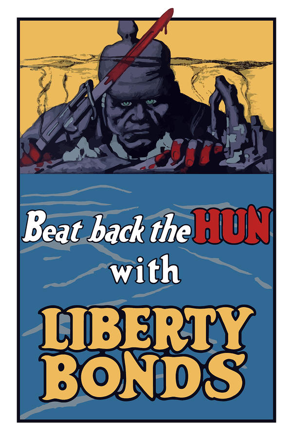 Beat Back The Hun With Liberty Bonds Painting  - Beat Back The Hun With Liberty Bonds Fine Art Print