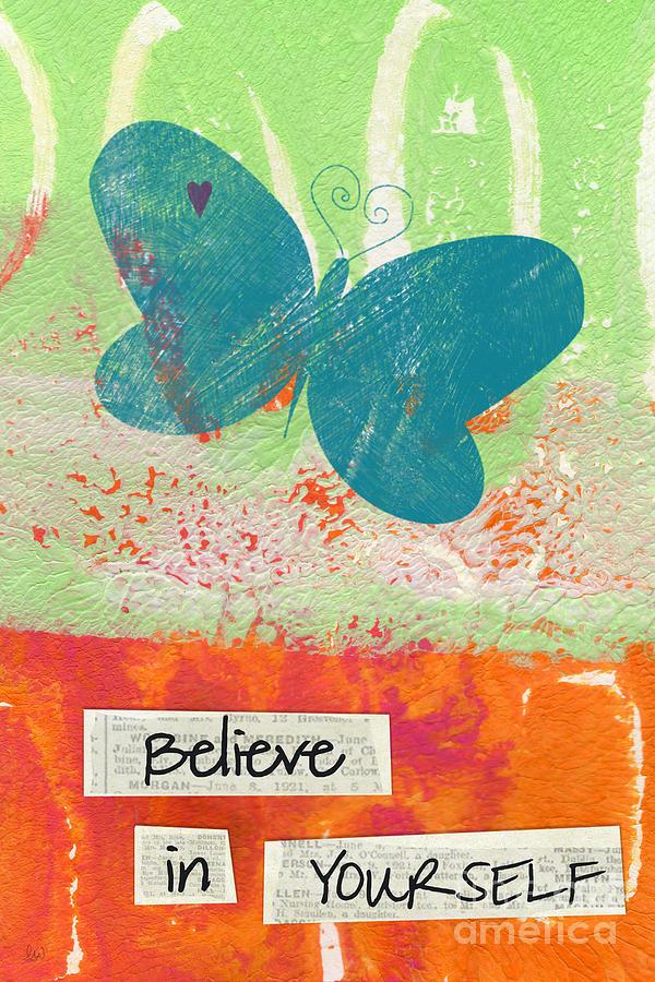 Believe In Yourself Mixed Media