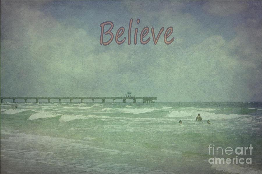 Believe Photograph