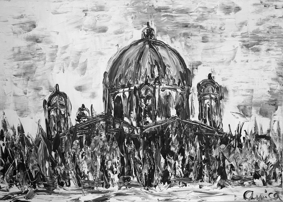 Berlin Painting - Berliner Dom by Aurica Voss
