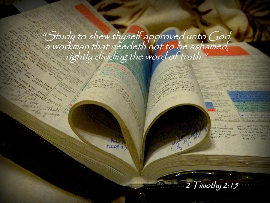 Bible Heart Scripture Art 2 Timothy 2 Photograph  - Bible Heart Scripture Art 2 Timothy 2 Fine Art Print