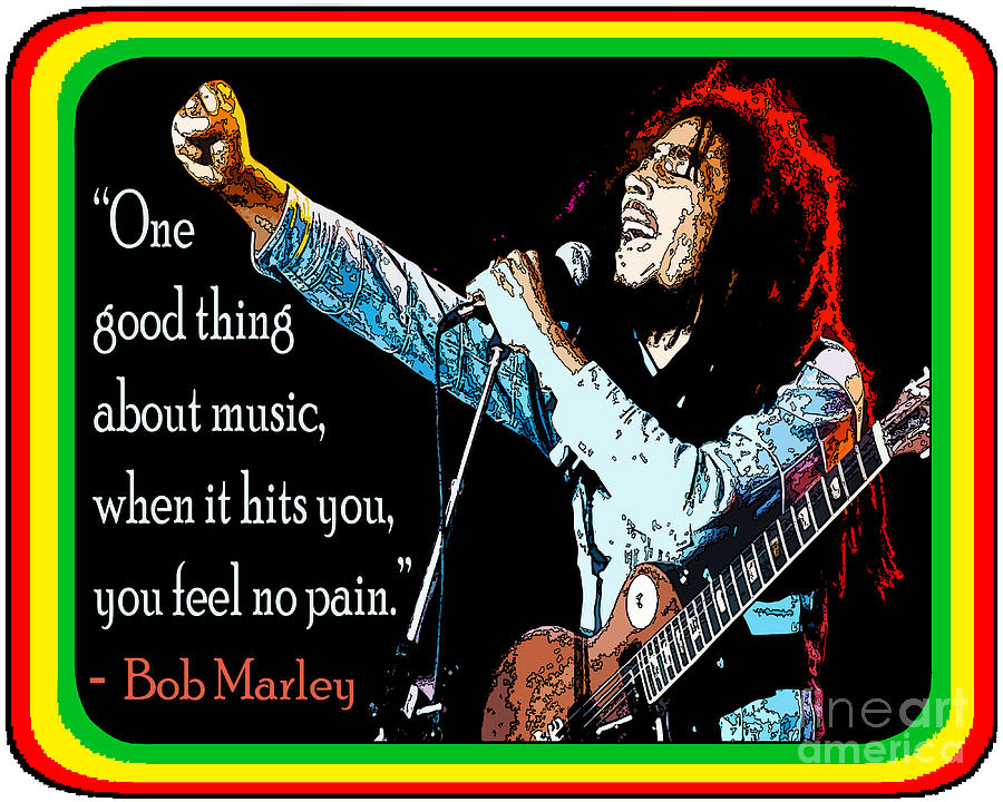 Bob Marley Music No Pain Digital Art  - Bob Marley Music No Pain Fine Art Print