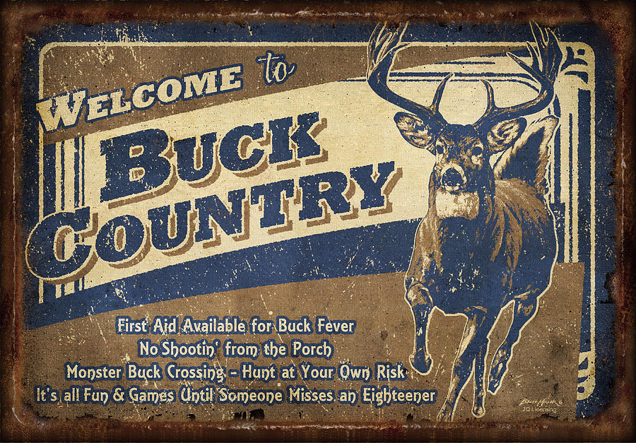 Buck Country Sign Painting  - Buck Country Sign Fine Art Print