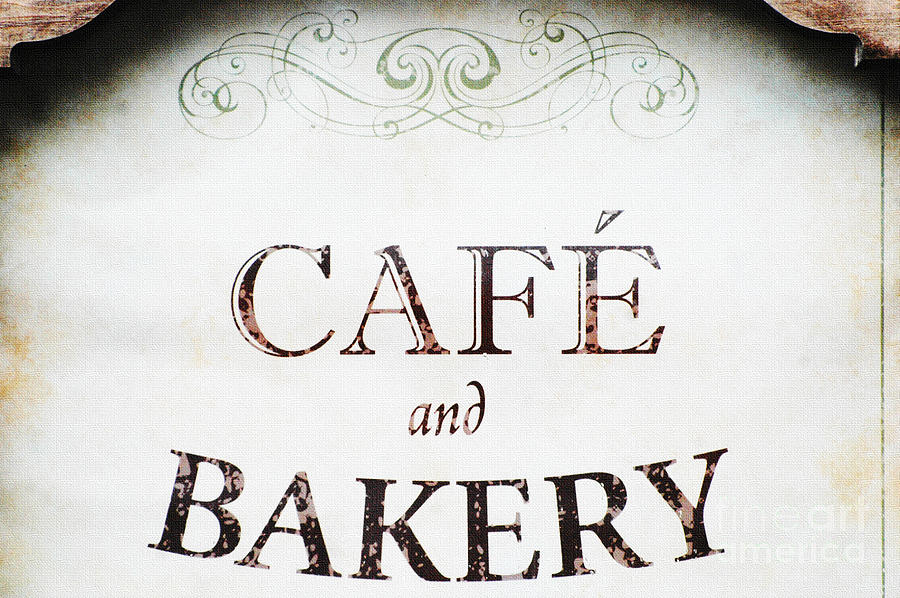 Cafe And Bakery Sign Mixed Media
