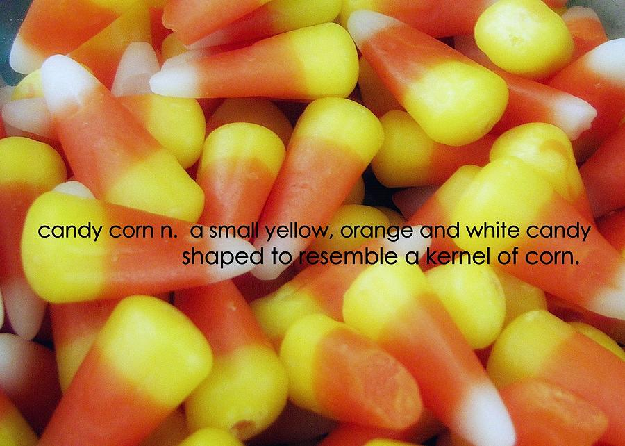 candy corn quote by jamart photography Quotes