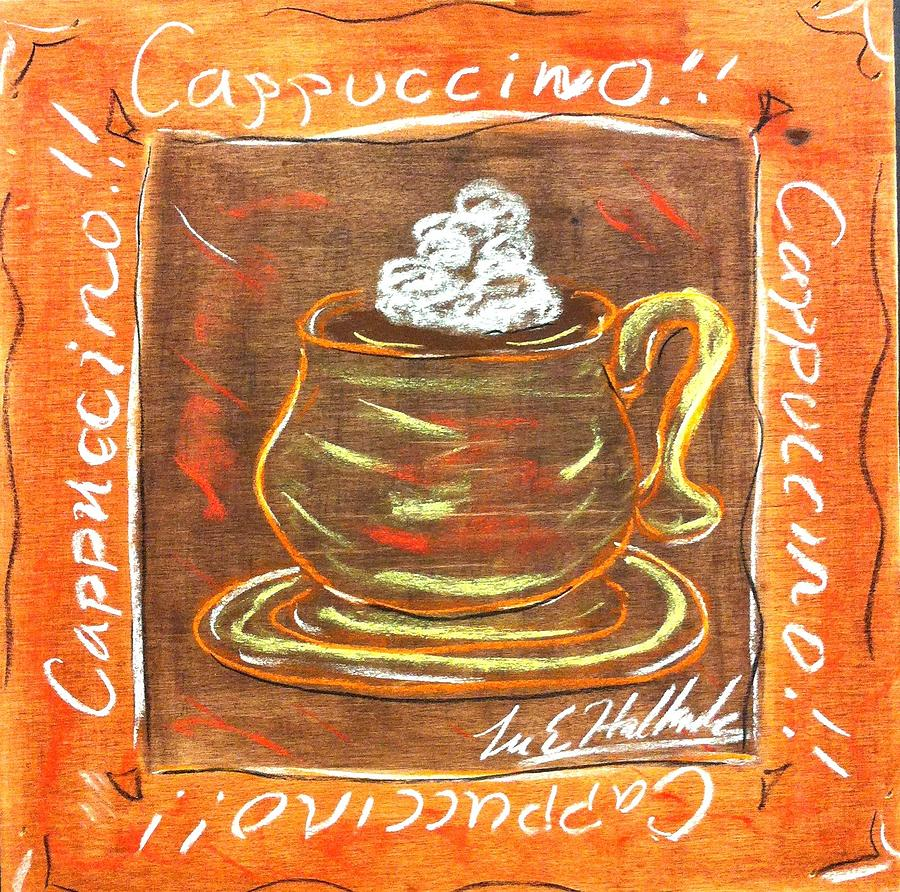 Cappuccino Painting - Cappaccino by Lee Halbrook