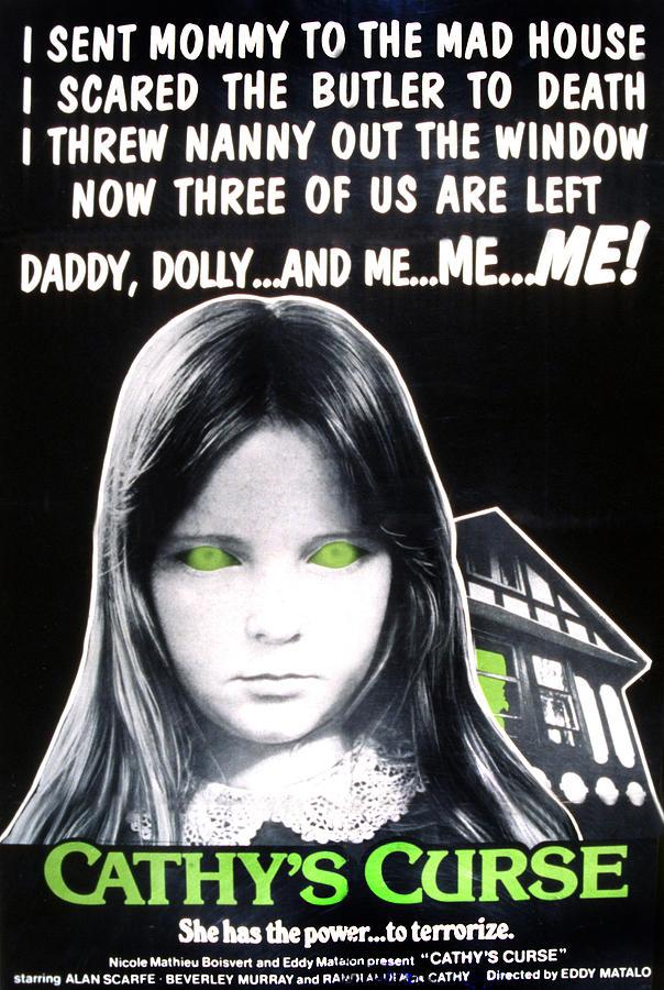 1970s Movies Photograph - Cathys Curse, Aka Cauchemares Une Si by Everett