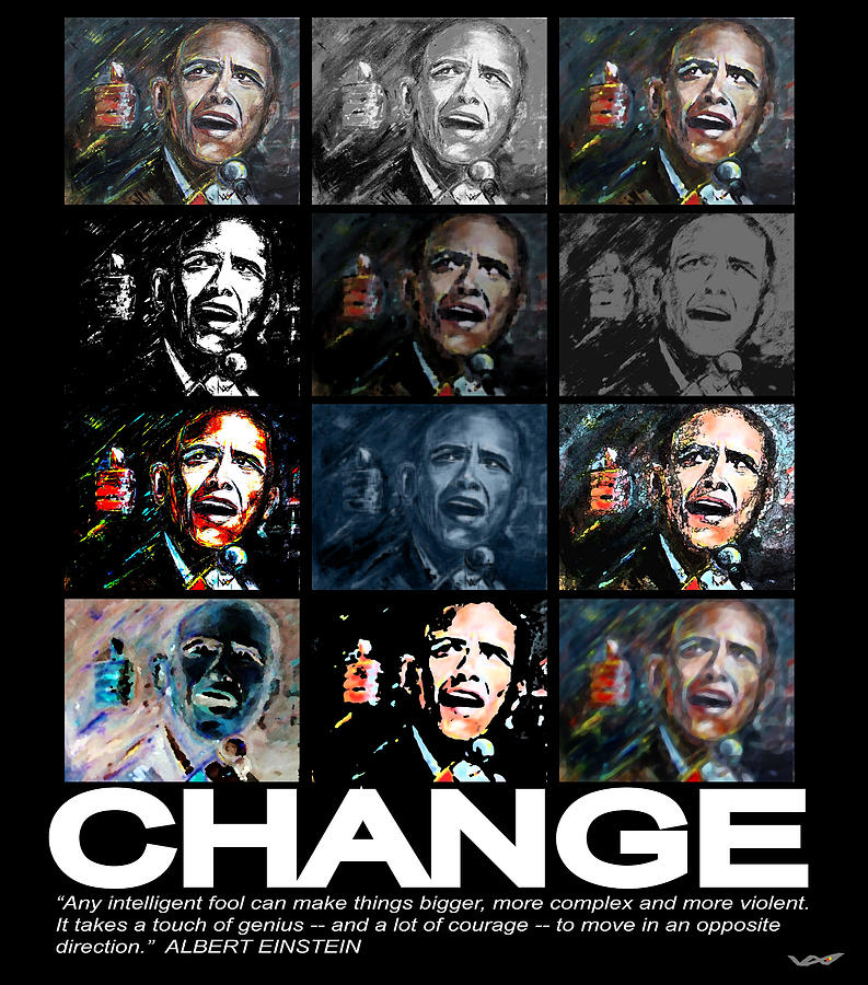 Change  - Barack Obama Mixed Media  - Change  - Barack Obama Fine Art Print