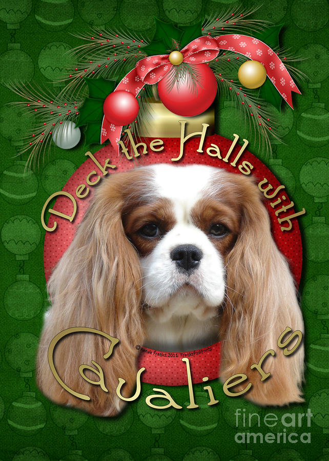 Cavalier King Charles Spaniel Digital Art - Christmas - Deck The Halls With Cavaliers by Renae Laughner
